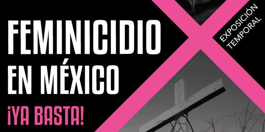 La exposición Feminicidio en México se presenta en el Museo Memoria y Tolerancia