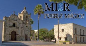La Ruta de México, el Pueblo Mágico de Mier, Tamaulipas