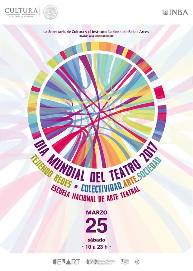 La Escuela Nacional de Arte Teatral del INBA celebrará el Día Mundial del Teatro 2017