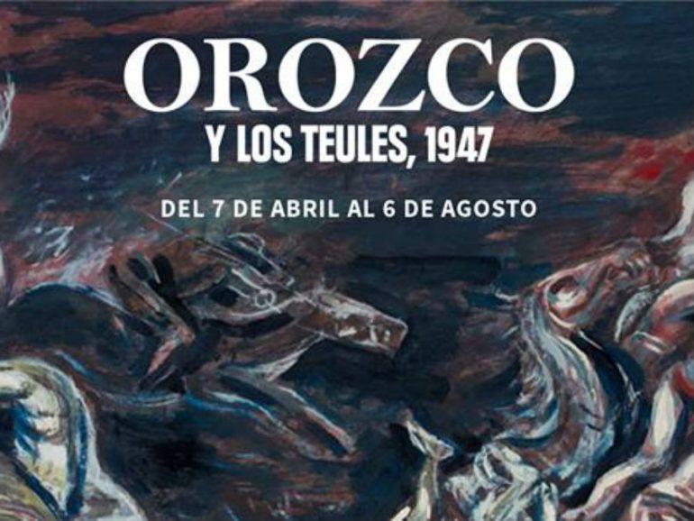 Orozco y Los Teules, 1947 se va del Museo de Arte Carrillo Gil