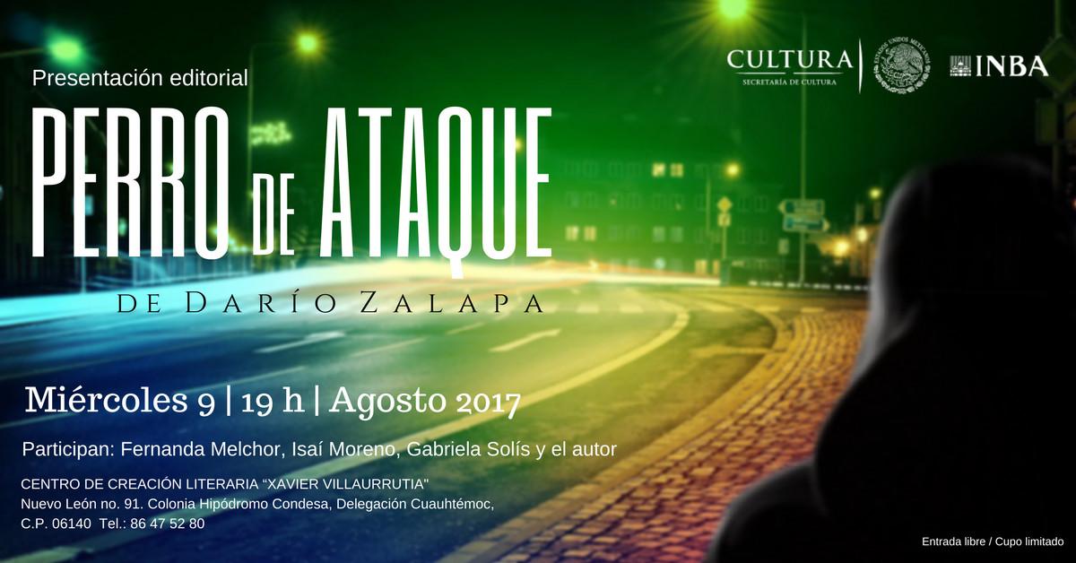 Se presentará Perro de ataque, primera novela de Darío Zalapa
