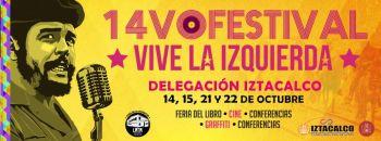 IZTACALCO ANUNCIA 14 EDICIÓN DEL FESTIVAL VIVE LA IZQUIERDA