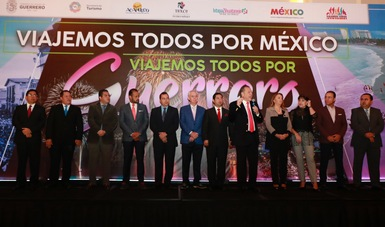 México Y El Estado De Guerrero Están De Pie En El Fomento Al Turismo Nacional