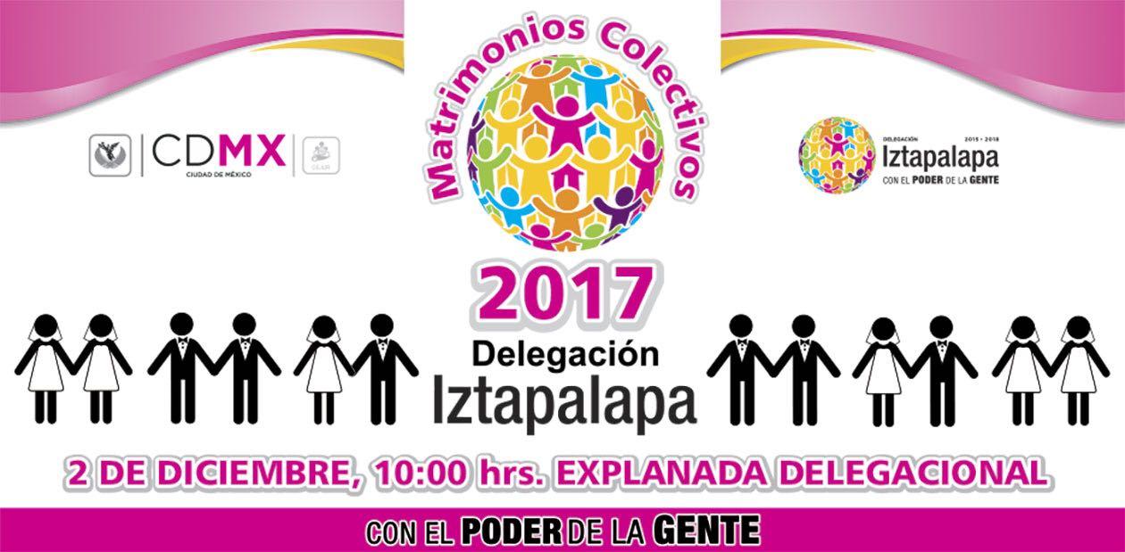 CONVOCA IZTAPALAPA A PARTICIPAR EN LA JORNADA  DE MATRIMONIOS COLECTIVOS 2017