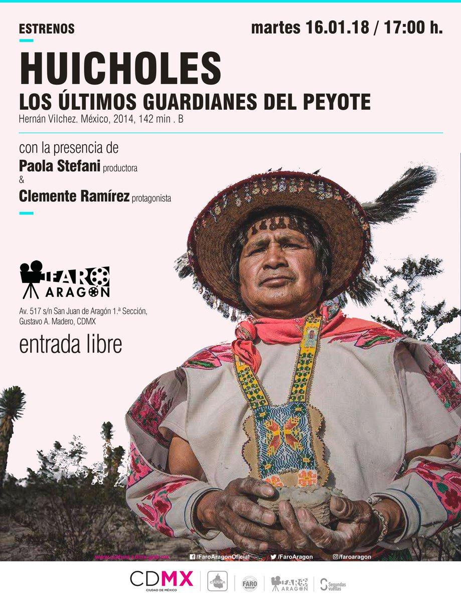 Faro Aragón inicia sus actividades de 2018 con la proyección de Huicholes: Los últimos guardianes del peyote