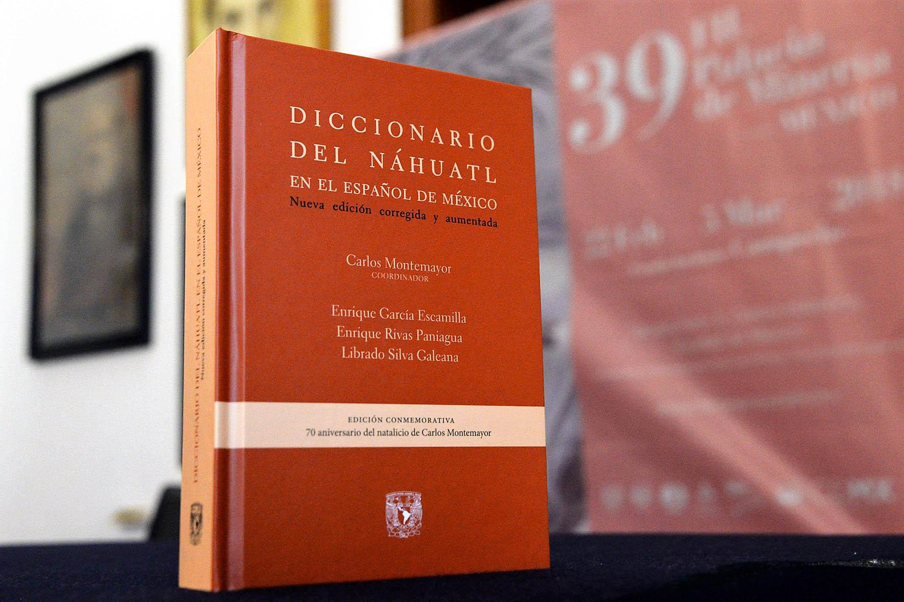 PUBLICAN EDICIÓN CONMEMORATIVA DEL DICCIONARIO DEL NÁHUATL EN EL ESPAÑOL DE MÉXICO