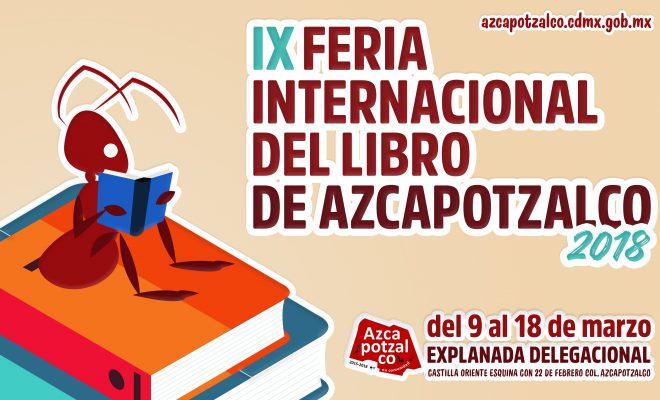 TODO LISTO, PARA LA IX FERIA INTERNACIONAL DEL LIBRO DE AZCAPOTZALCO