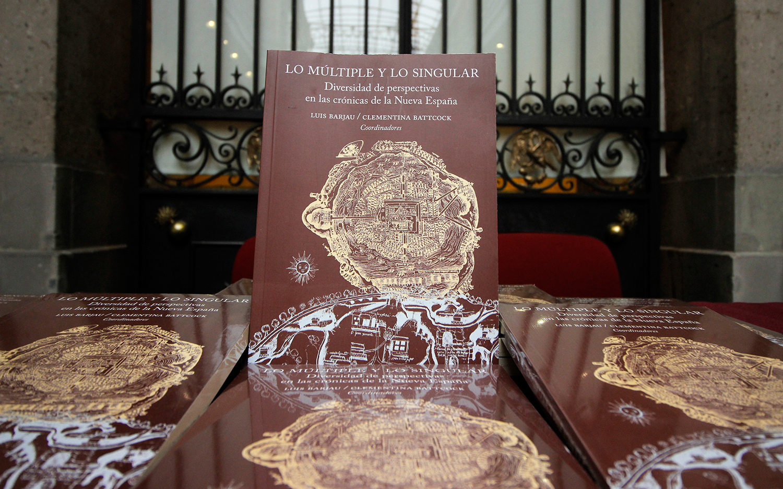 Libro revisa a los cronistas novohispanos, a casi 500 años del arribo de Cortés a México