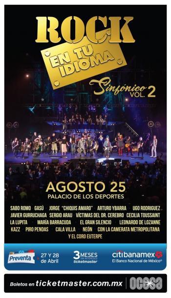 Rock en tu Idioma Sinfónico Vol. 2 regresa a los escenarios de la capital mexicana