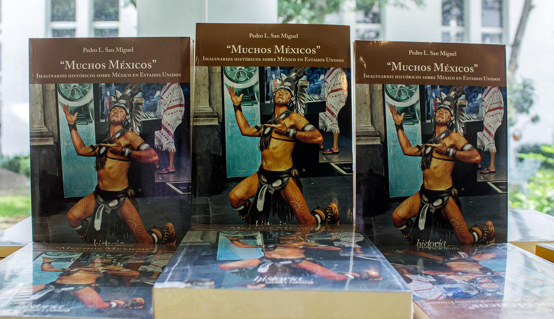 Dedican conversatorio al libro Muchos Méxicos. Imaginarios históricos sobre México en Estados Unidos