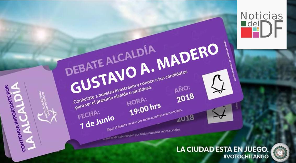 NO TE PIERDAS EL DEBATE DE LOS CANDIDATOS A LA ALCALDÍA DE GUSTAVO A. MADERO