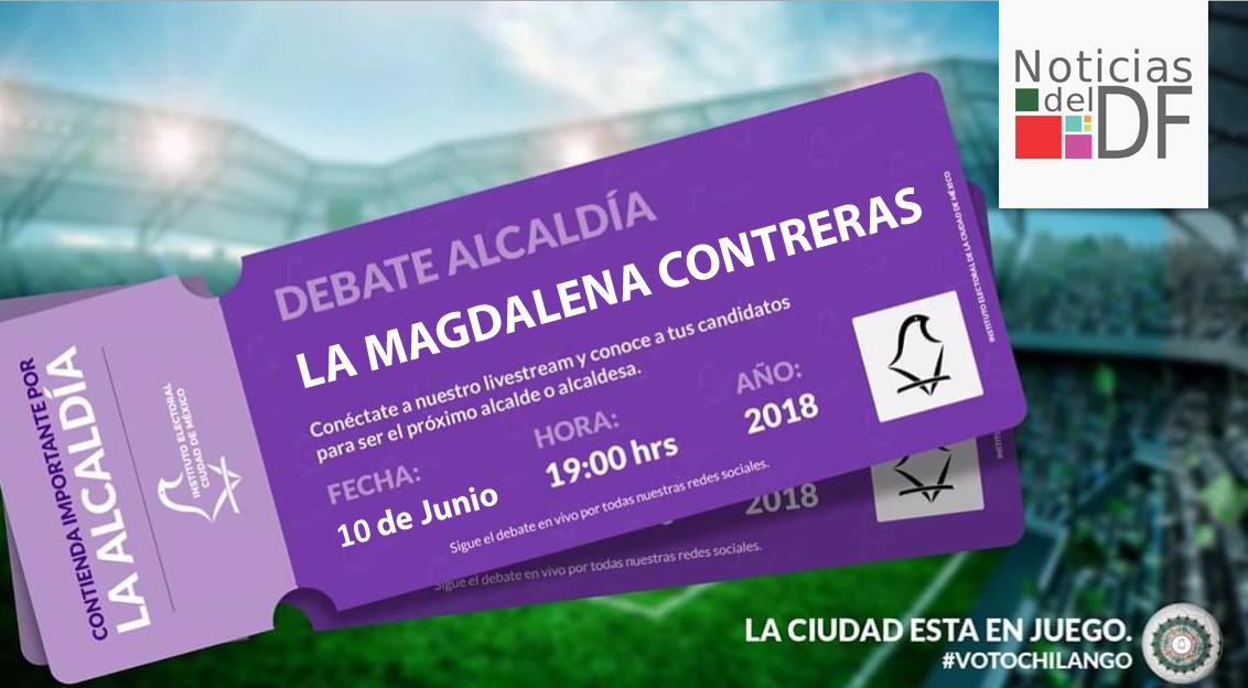 NO TE PIERDAS EL DEBATE DE LOS CANDIDATOS A LA ALCALDÍA DE MAGDALENA CONTRERAS