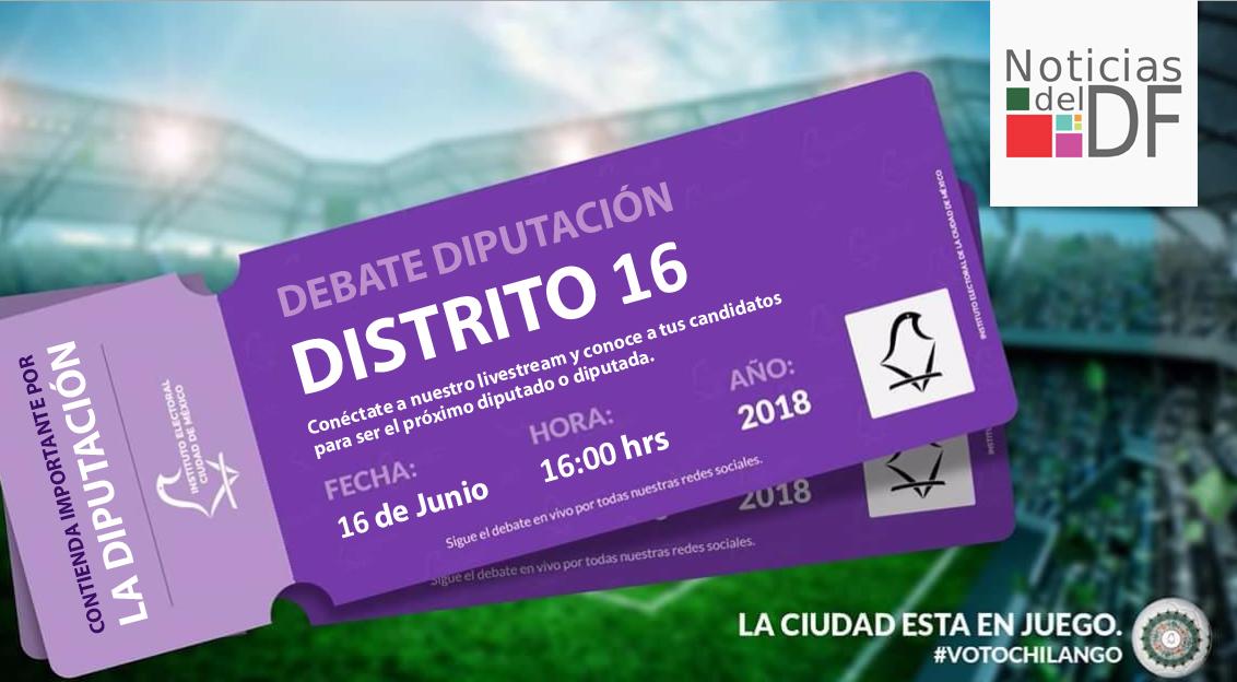 NO TE PIERDAS EL DEBATE DE LOS CANDIDATOS A LA DIPUTACIÓN DEL DISTRITO 16