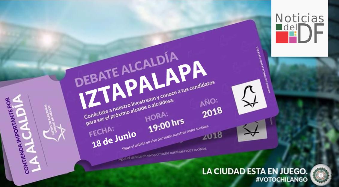 NO TE PIERDAS EL DEBATE DE LOS CANDIDATOS A LA ALCALDÍA DE IZTAPALAPA