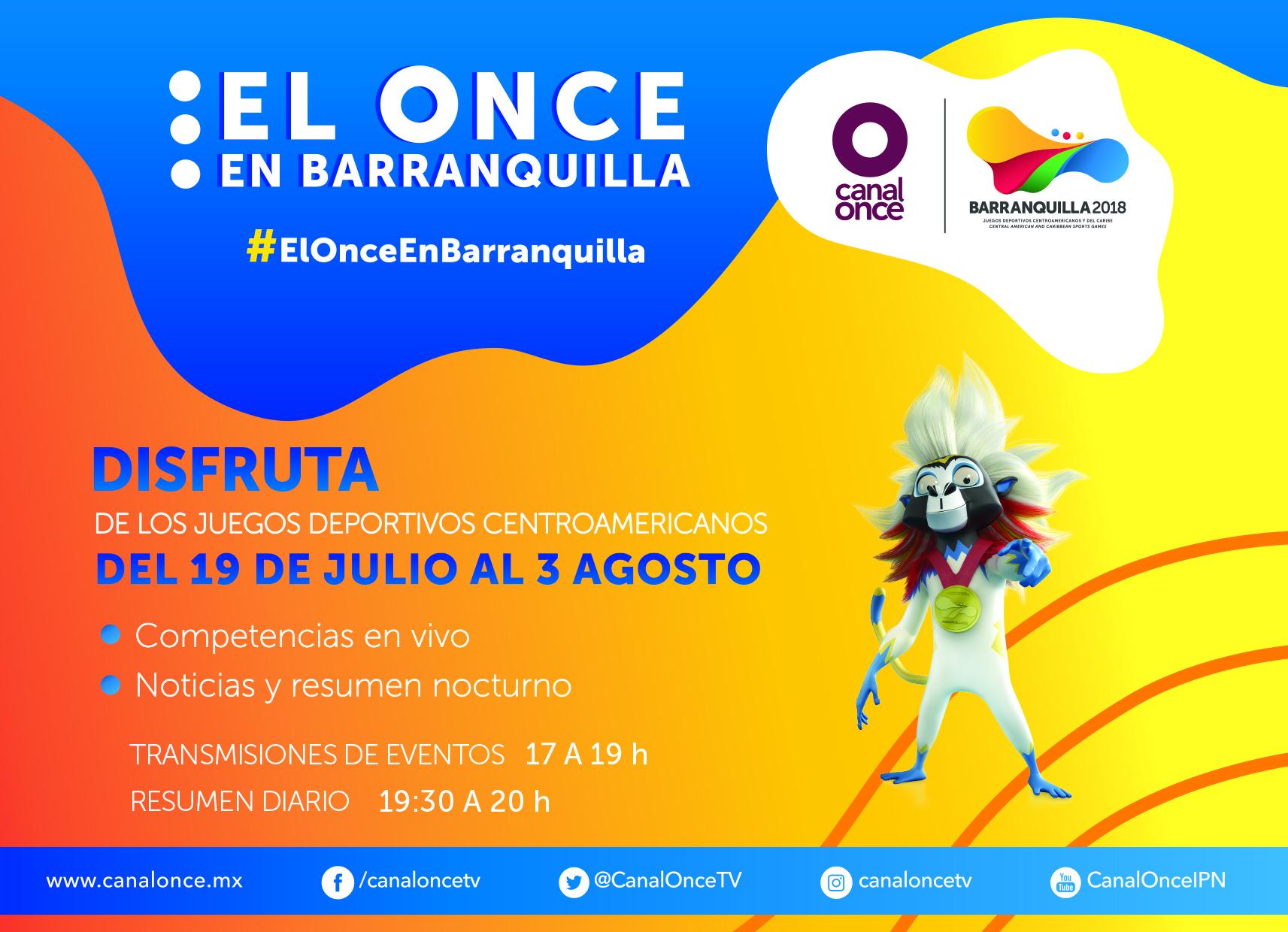 LOS JUEGOS CENTROAMERICANOS Y DEL CARIBE BARRANQUILLA 2018 ESTÁN EN CANAL ONCE