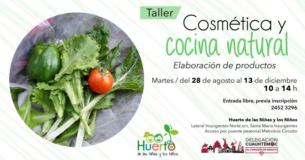 Delegación Cuauhtémoc ofrece talleres de Cosmética y cocina natural, y Cultivos en hidroponía en el Huerto de las Niñas y los Niños