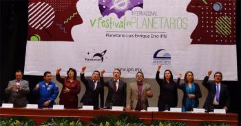 Inicia el V Festival Internacional de Planetarios con sede en el IPN