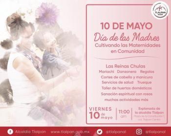 Tlalpan celebrará el Día de las Madres con la Jornada Cultivando las Maternidades en Comunidad