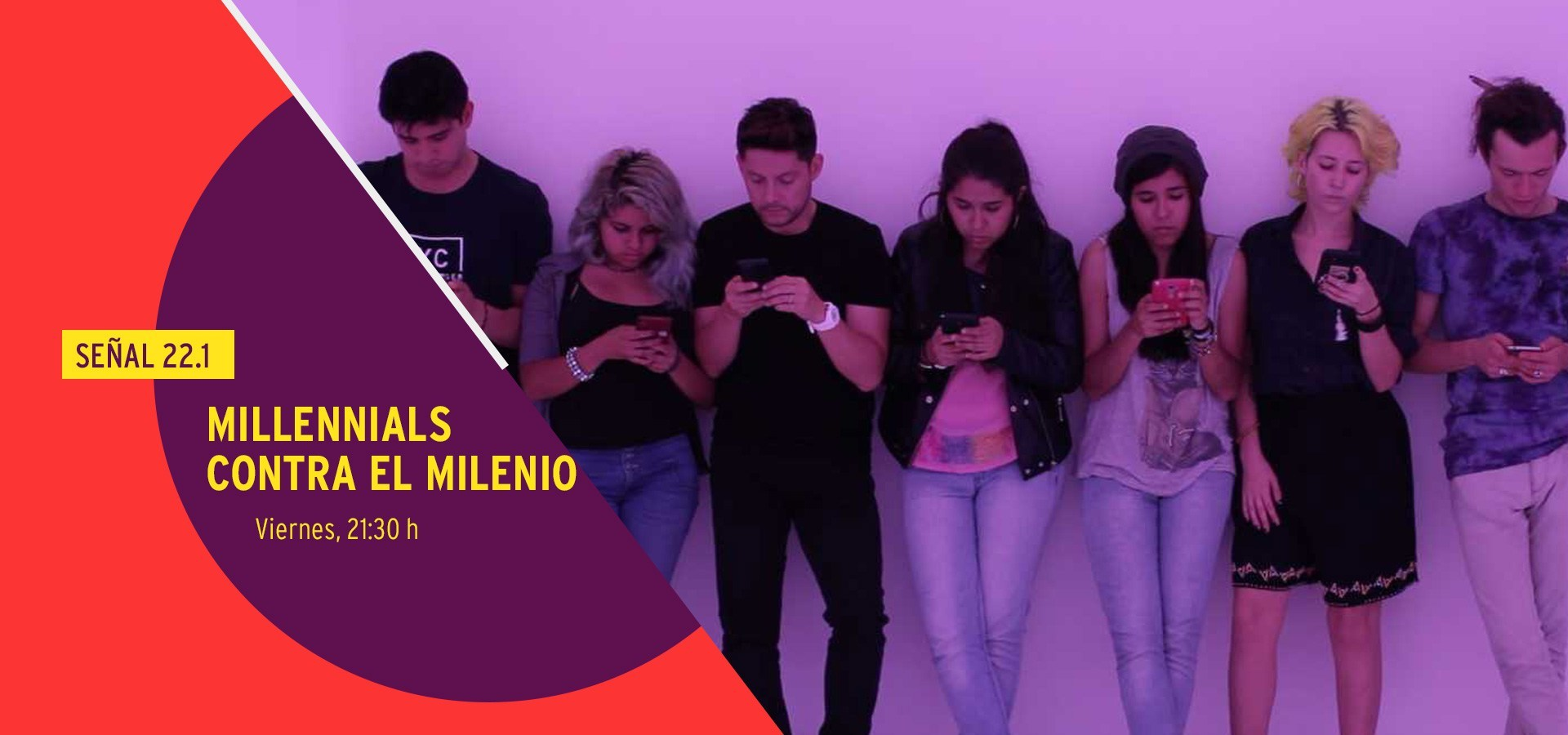 Canal 22 devela quiénes son los milennials