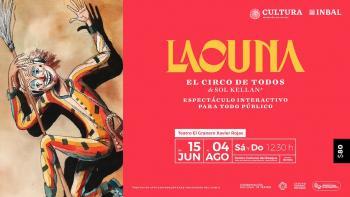 Último fin de semana de Lacuna, circo de todos en el Centro Cultural del Bosque
