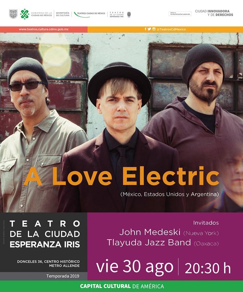Concierto de A Love Electric fusionará estilos mexicanos y del mundo