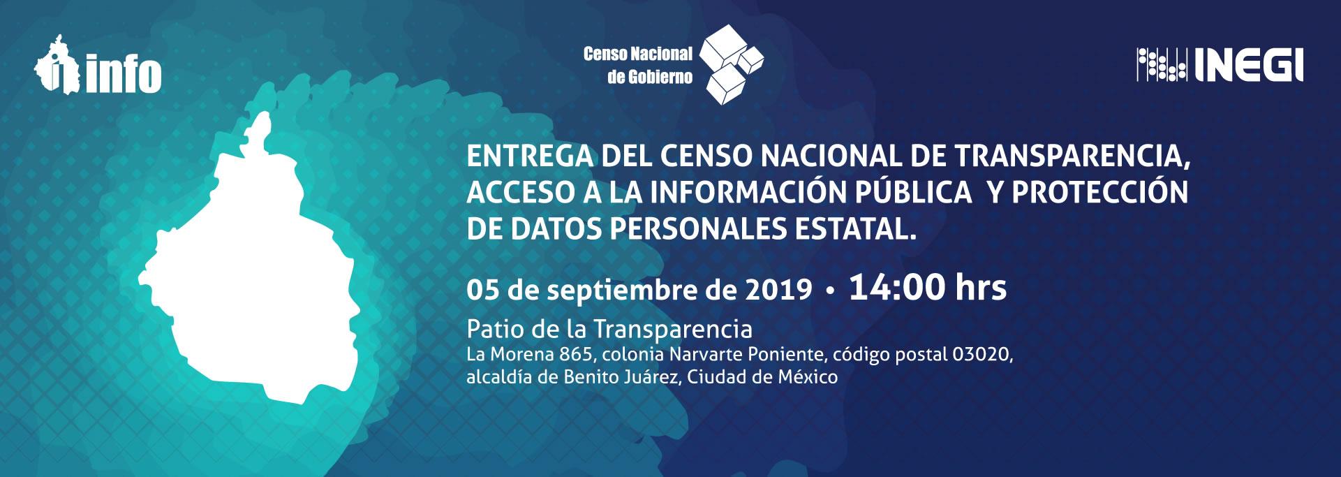 Entrega del Censo Nacional de Transparencia Acceso a la Información Pública y Protección de Datos Personales Estatal edición 2019