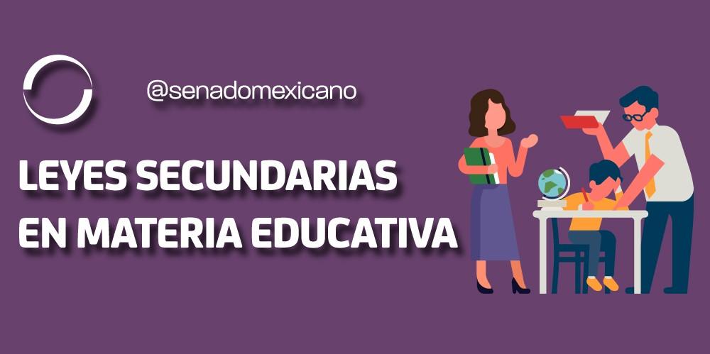 Aprobadas leyes secundarias en materia educativa que derogan la reforma de 2012-2013