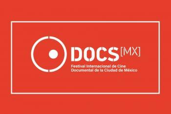 Llega DocsMX Festival Internacional de Cine Documental de la CDMX