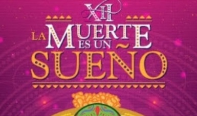 Realiza Puebla 12 Festival la Muerte es un Sueño
