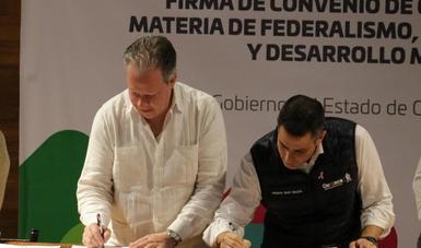 Firma Instituto Nacional para el Federalismo y el Desarrollo Municipal convenio de colaboración con el gobierno de Oaxaca