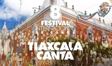 Tlaxcala será epicentro musical con el Festival Internacional de Coros 2019