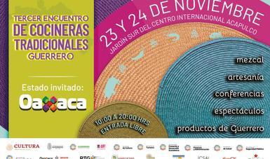 Oaxaca y Xochimilco, invitados de honor en el 3er Encuentro de Cocineras Tradicionales de Guerrero