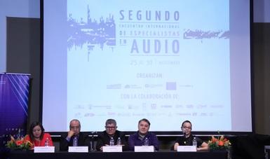 Inauguran en la Fonoteca Nacional el Segundo Encuentro Internacional de Especialistas en Audio