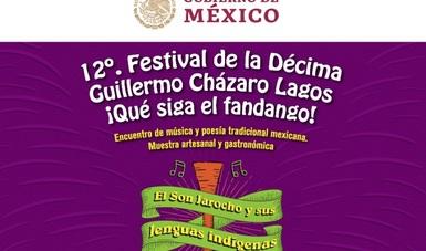 Llega el 12 Festival de la Décima Guillermo Cházaro Lagos ¡Qué siga el fandango!