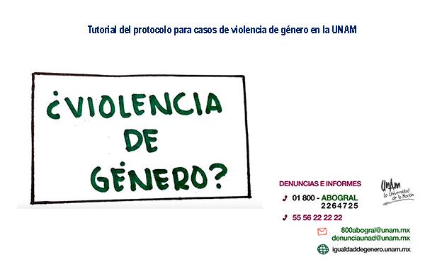 Emite la UNAM tutorial sobre el Protocolo para la Atención de Casos de Violencia de Género en sus campus