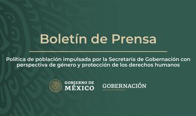 Política de población impulsada por la Secretaría de Gobernación con perspectiva de género y protección de los derechos humanos