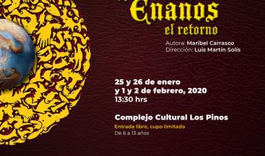 La legión de los enanos, emblemática obra infantil del Cenart, se presenta en Los Pinos