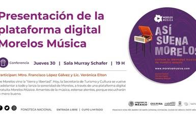 Presentarán plataforma con acervo digital de música del Estado de Morelos