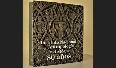 Presentan en el Palacio de Cortés libro conmemorativo de los 80 años del INAH