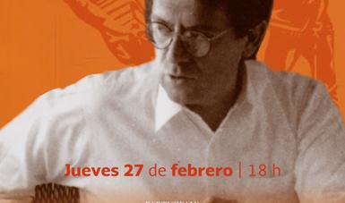 Recordarán la vida y obra de Carlos Montemayor, a una década de ausencia