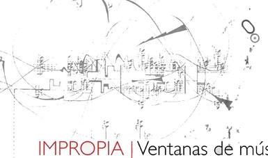 Cepromusic realizará Impropia, jornada de expresión artística dentro del arte de la improvisación contemporánea
