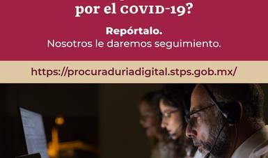 STPS y PROFEDET anuncian el lanzamiento de la  Procuraduría Digital de Atención al Trabajador COVID-19