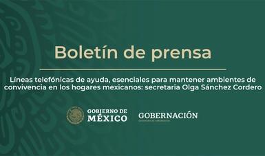 Líneas telefónicas de ayuda, esenciales para mantener ambientes de convivencia en los hogares mexicanos: secretaria Olga Sánchez Cordero