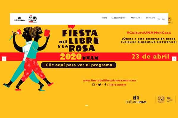 Fiesta del Libro y la Rosa de la UNAM, única celebración literaria virtual en el mundo