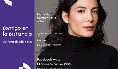 La actriz María del Carmen Félix invita a la lectura virtual sobre la vida de Leona Vicario
