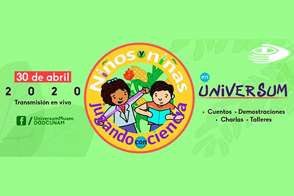 Con grandes y divertidas sorpresas Universum celebrará a niños en su día