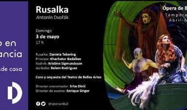 Rusalka, segunda ópera virtual para disfrutar en casa