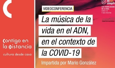 """Cultura UNAM y la Fonoteca Nacional presentarán conferencia sobre las vibraciones sonoras en el ADN, durante el festival """"El Aleph"""" 2020"""