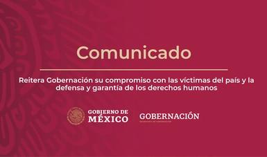 Reitera Gobernación su compromiso con las víctimas del país y la defensa y garantía de los derechos humanos