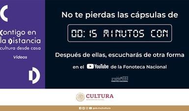En línea ya los primeros capítulos de la serie de cápsulas 15 minutos con… de la Fonoteca Nacional